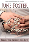 As We Forgive (Bellewood #2)