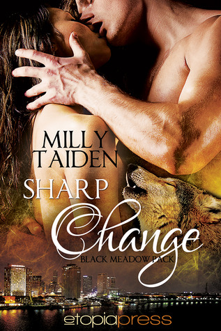 Sharp Change (Black Meadow Pack, #1)