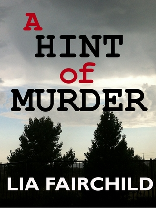 A Hint of Murder by Lia Fairchild