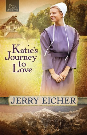 Katie's Journey to Love (Emma Raber's Daughter, #2)