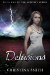 Delusions by Christina  Smith