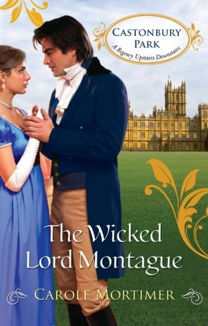 The Wicked Lord Montague by Carole Mortimer