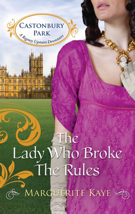 The Lady Who Broke the Rules (Castonbury Park #3)