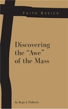 "Discovering the ""Awe"" of the Mass"
