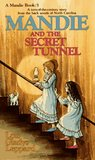 Mandie and the Secret Tunnel by Lois Gladys Leppard