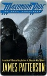 The Angel Experiment (Maximum Ride, #1)