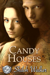 Candy Houses (Grimm's Circle, #1)