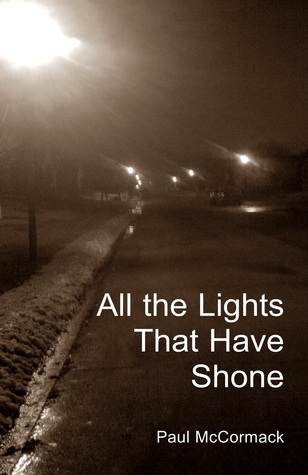 All the Lights That Have Shone