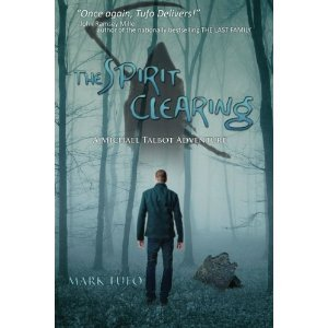 The Spirit Clearing by Mark Tufo