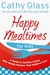 Happy Mealtimes for Kids: A...
