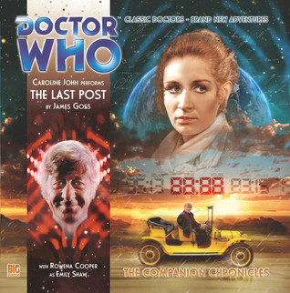 Doctor Who: The Last Post (The Companion Chronicles, #7.4)