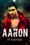 Aaron by J.P. Barnaby