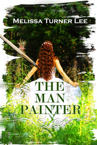 The Man Painter by Melissa Turner Lee