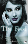 The Feed by C.M. Stunich