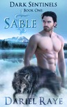 Sable (Dark Sentinels #1)