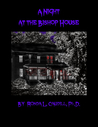 A Night at the Bishop House