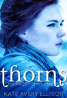 Thorns (The Frost Chronicles, #2)