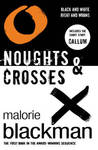 Noughts &amp; Crosses by Malorie Blackman