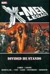 X-Men Legacy: Divided He Stands