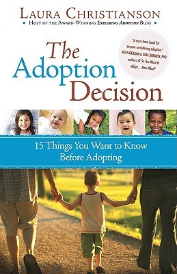 The Adoption Decision by Laura Christianson