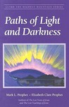 Paths Of Light And Darkness (Climb the Highest Mountain)