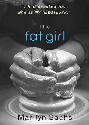 The Fat Girl by Marilyn Sachs