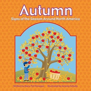 Autumn: Signs of the Season Around North America