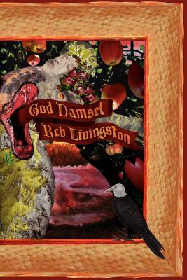 God Damsel by Reb Livingston