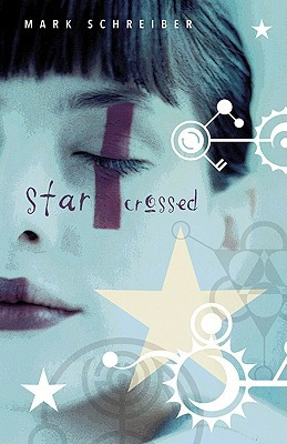 Starcrossed by Mark Schreiber