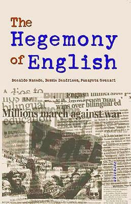 The Hegemony of English by Donaldo Macedo