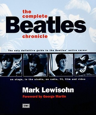The Complete Beatles Chronicle by Mark Lewisohn