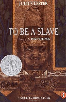 To Be a Slave by Julius Lester