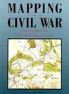 Mapping The Civil War: Featuring Rare Maps From The Library Of Congress (Library Of Congress Classics)