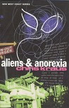 Aliens & Anorexia