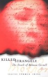 Killed Strangely: The Death of Rebecca Cornell