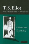 T.S. Eliot and the Concept of Tradition