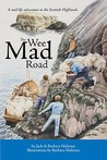 The Wee Mad Road by Jack Maloney