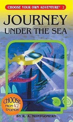 Journey Under the Sea by R.A. Montgomery