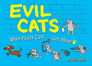 Evil Cats: When Fluffy Cats Get Mean
