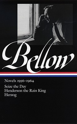 Novels, 1956-1964 by Saul Bellow