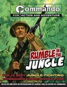 Rumble in the Jungle: The 12 Best Jungle-Fighting Commando Comic Books Ever!. Edited by George Low
