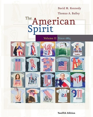 The American Spirit: U.S. History as Seen by Contemporaries, Volume II