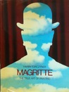 Magritte, The True Art Of Painting
