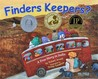 Finders Keepers?: A True Story