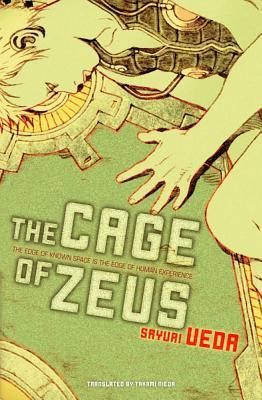 The Cage of Zeus by Sayuri Ueda
