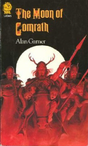 The Moon of Gomrath by Alan Garner