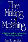 Making of Meaning