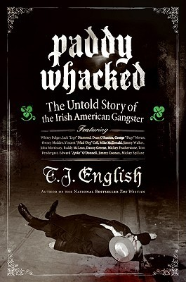 Paddy Whacked by T.J. English