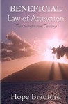 Beneficial Law of Attraction: The Manifestation Teachings (Kuan Yin Law of Attraction Techniques Based on Oracle of Compassion: The Living Word of