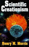 Scientific Creationism by Henry M. Morris